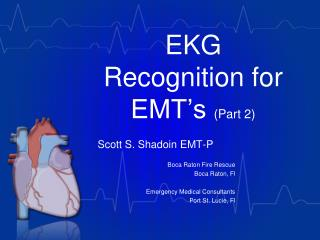 EKG Recognition for EMT's  (Part 2)
