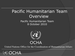 Pacific Humanitarian Team  Overview