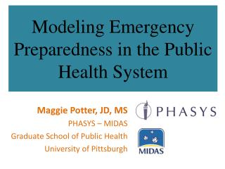 Modeling Emergency Preparedness in the Public Health System