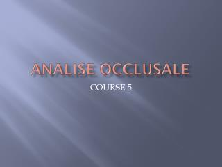 ANALISE OCCLUSALE
