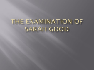 The Examination of Sarah Good