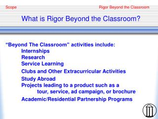What is Rigor Beyond the Classroom?