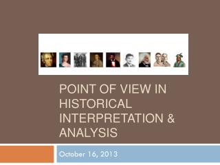 Point of View in Historical Interpretation & Analysis
