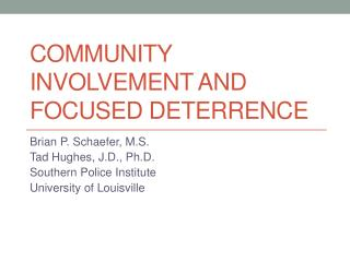 Community Involvement and Focused Deterrence