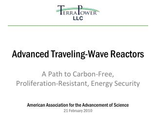 Advanced Traveling-Wave Reactors A  Path to Carbon-Free, Proliferation-Resistant, Energy  Security