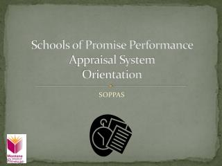 Schools of Promise Performance Appraisal System Orientation
