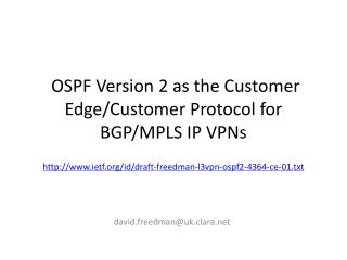 OSPF Version 2 as the Customer Edge/Customer Protocol for BGP/MPLS IP  VPNs