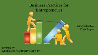Business Practices for Entrepreneurs
