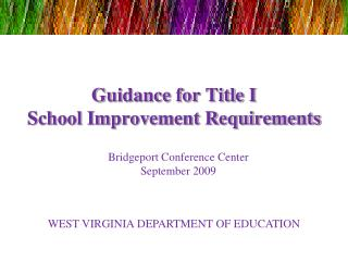 Guidance for Title I  School Improvement Requirements