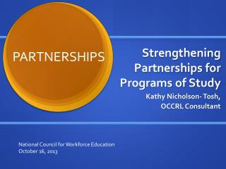 Strengthening Partnerships for Programs of Study