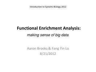 Functional Enrichment  Analysis :