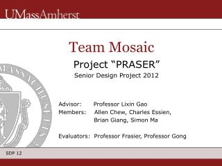 "Project ""PRASER "" Senior Design Project 2012"