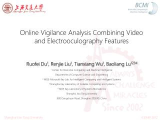 Online Vigilance Analysis Combining Video and Electrooculography  Features