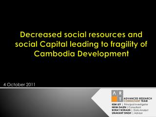 Decreased social resources and social Capital leading to fragility of Cambodia Development