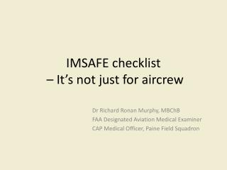 IMSAFE checklist  – It's not just for aircrew