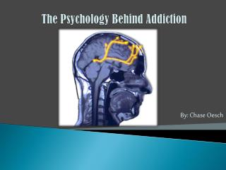 The Psychology Behind Addiction