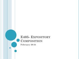 E405- Expository Composition