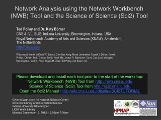 Network Analysis using the Network Workbench (NWB) Tool and the Science of Science (Sci2) Tool