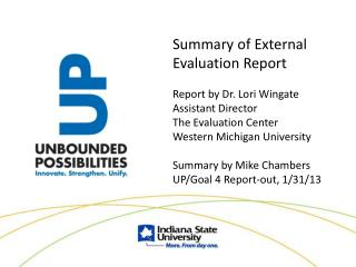 Summary of External Evaluation Report Report by Dr. Lori Wingate Assistant Director