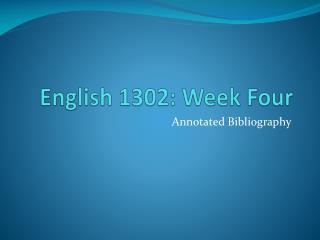 English 1302: Week Four