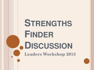 Strengths Finder Discussion