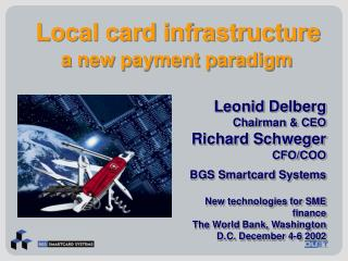 Local card infrastructure   a new payment paradigm