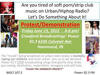 Protest/Demonstration Friday June  15,  2012  -   4-6 pm!