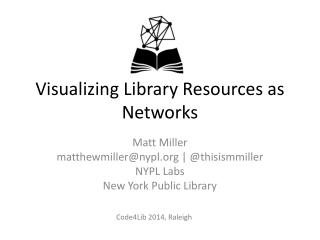 Visualizing Library Resources as Networks