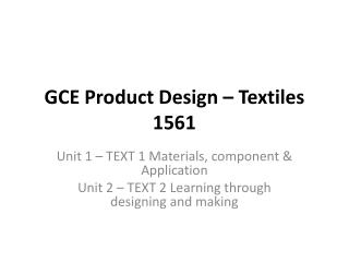 GCE  P roduct  D esign – Textiles 1561