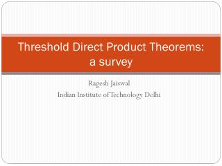 Threshold Direct Product Theorems: a survey