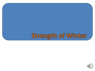 Strength of Winter