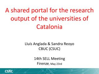 A  shared portal for the  research output of the  universities of Catalonia
