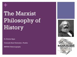 The Marxist Philosophy of History