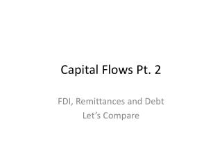 Capital Flows Pt. 2