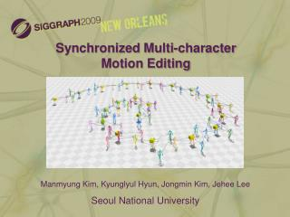 Synchronized Multi-character  Motion Editing