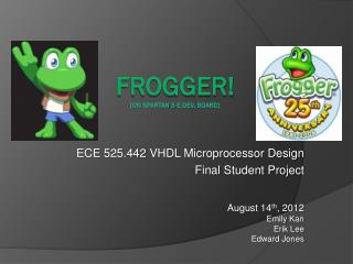 FROGGER! (on Spartan 3-E Dev. Board)