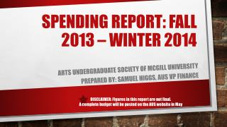 Spending Report: Fall 2013 – Winter 2014