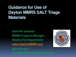 Guidance for Use of  Dayton MMRS SALT Triage  Materials