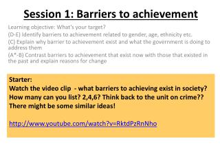 Session 1: Barriers to achievement