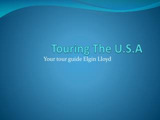 Touring The U.S.A