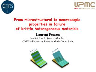 From microstructural to macroscopic  properties in  failure of brittle heterogeneous materials