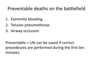 Preventable deaths  on the  battlefield