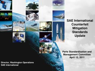 SAE International Counterfeit Mitigation Standards Update