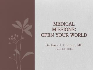 Medical  Missions :  Open  Your World