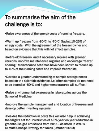 To summarise the aim of the challenge is to: