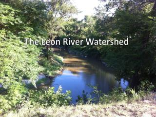The Leon River Watershed