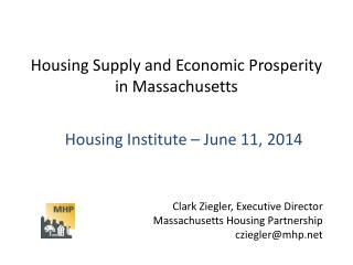 Housing Supply and Economic Prosperity in Massachusetts