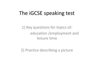 The iGCSE speaking test