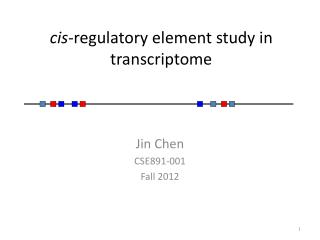 cis -regulatory element study in transcriptome