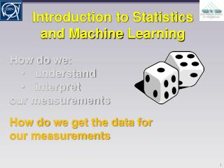 Introduction to Statistics and Machine  Learning
